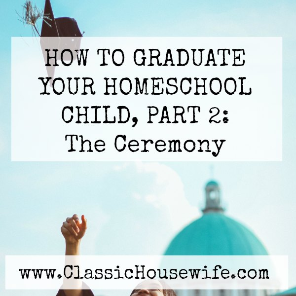 Homeschool Graduation Ceremony