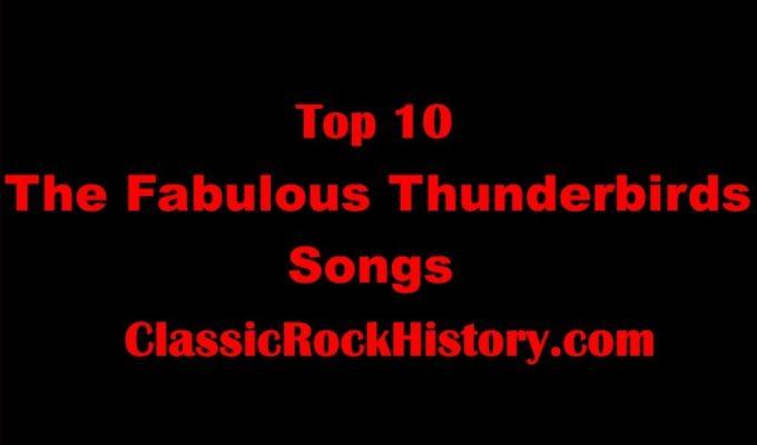Fabulous Thunderbirds Songs