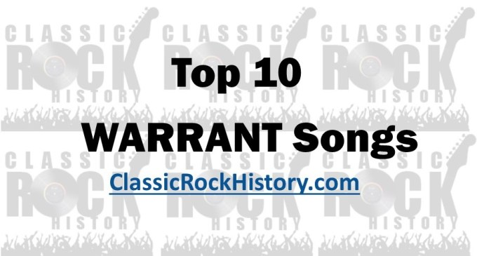 Top 10 Warrant Songs, Artist Profile And Album History