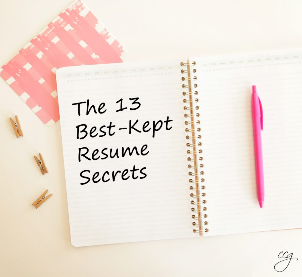 the 13 best kept resume secrects