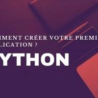Python : Comment créer votre première application ?