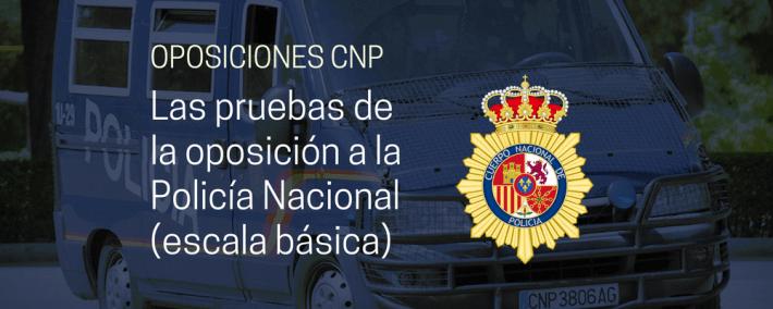 Todo lo que necesitas saber sobre las pruebas de la oposición a la Policía Nacional (escala básica) - Academia Claustro