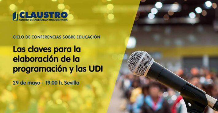 Conferencia Las claves para la elaboración de la programación y las UDI Público · Organizada por Academia Claustro - Sevilla