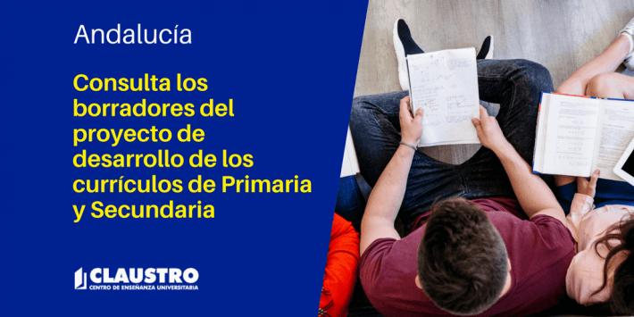 En proyecto el desarrollo de los currículos de Primaria y Secundaria en Andalucía - Academia CLAUSTRO Sevilla