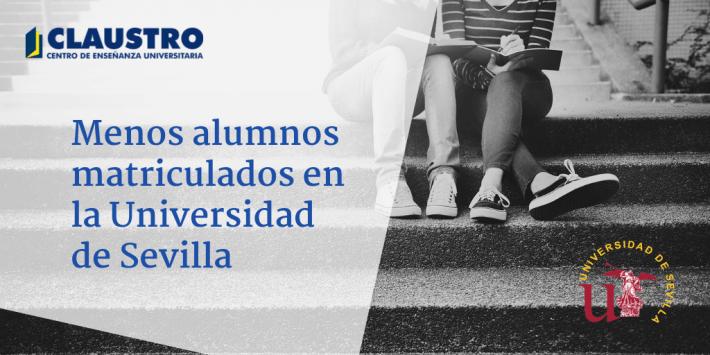 Descenso del número de estudiantes de la Universidad de Sevilla - Academia CLAUSTRO