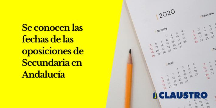 Ya se conocen la fecha de las oposiciones de Secundaria 2020 en Andalucía - Academia CLAUSTRO Sevilla