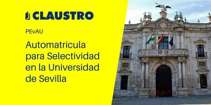 Fechas para realizar la automatrícula de Selectividad en la Universidad de Sevilla