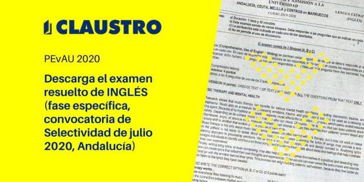Selectividad 2020: examen resuelto de Inglés (fase específica, convocatoria de julio, Andalucía)