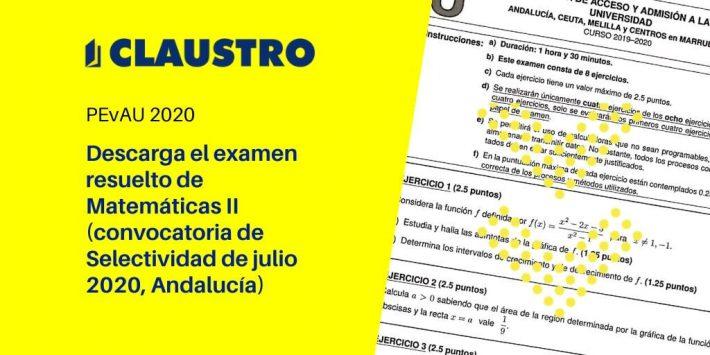 Selectividad 2020: examen resuelto de Matemáticas II (convocatoria de julio, Andalucía)