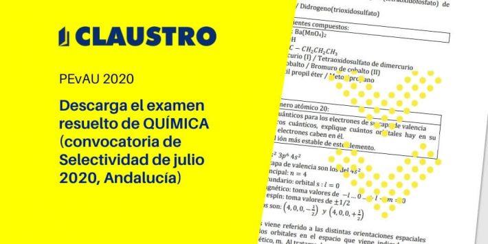 Selectividad 2020: examen resuelto de Química (convocatoria de julio, Andalucía) - Academia CLAUSTRO Sevilla