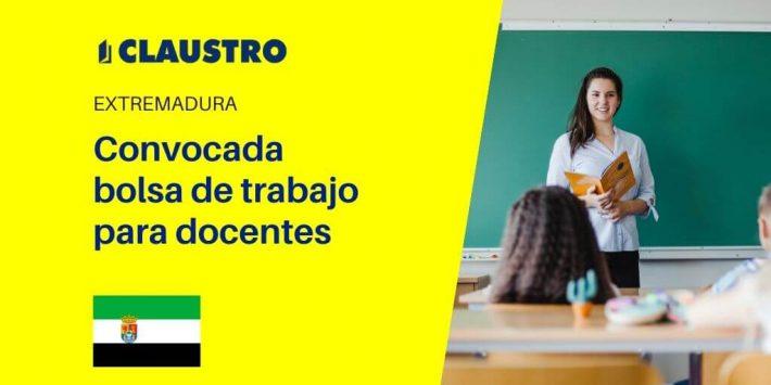 Convocada bolsa de trabajo para docentes en Extremadura (Secundaria, EEOOII, PTFP y Música y Artes Escénicas y Maestros)