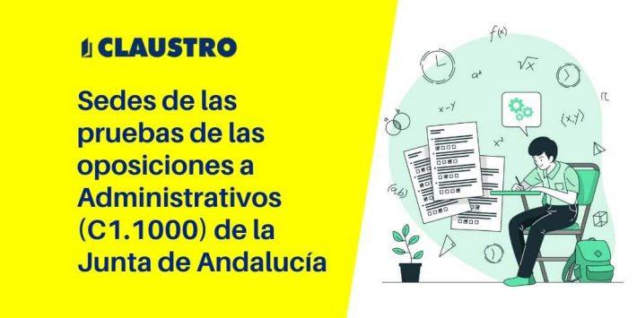 Consulta las sedes donde se celebrarán las pruebas de las oposiciones a Administrativos (C1.1000) de la Junta de Andalucía