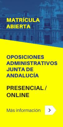 oposiciones al cuerpo de Administrativos de la Junta de Andalucía (grupo C1.1000) - Junta de Andalucía