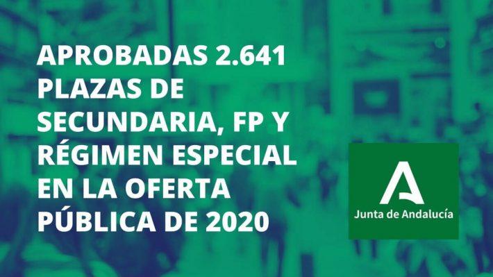 Andalucía aprueba 2.641 plazas de Secundaria, FP y Régimen Especial en la oferta pública de 2020