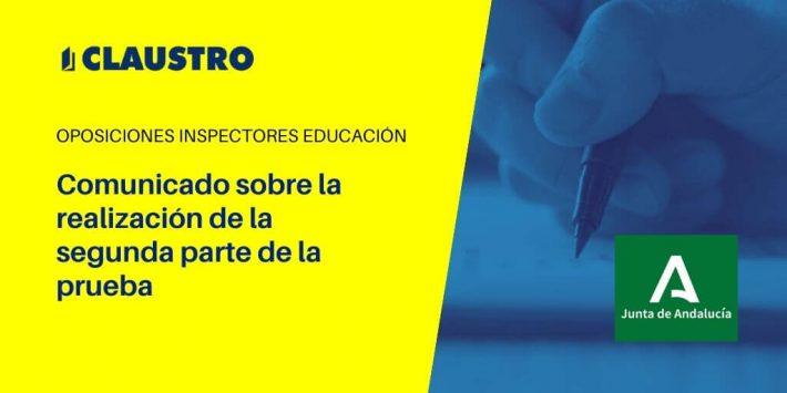 Oposiciones a Inspectores de Educación: nota sobre el desarrollo de la parte segunda de la prueba