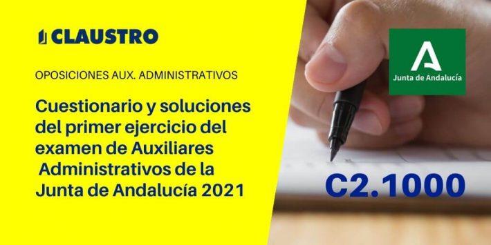 El Instituto de Administración Pública de la Junta de Andalucía ha publicado los cuestionarios y las plantillas del primer ejercicio de las oposiciones al cuerpo de Auxiliares Administrativos (C2.1000) celebrado el día 07/03/2021.