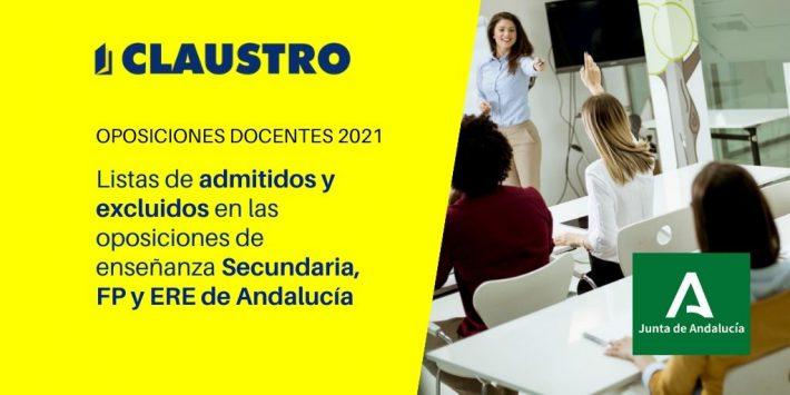 Listas [provisionales] de admitidos y excluidos en las oposiciones de enseñanza Secundaria, FP y ERE de Andalucía