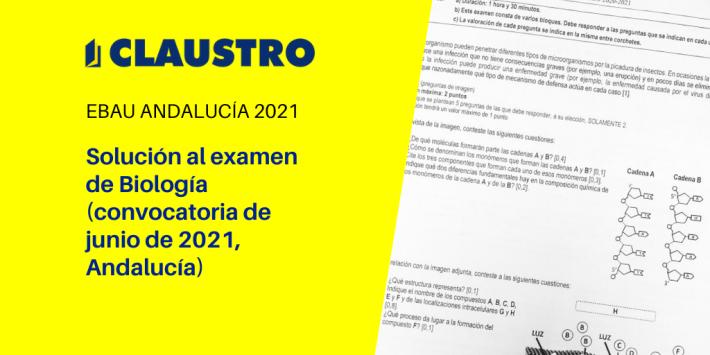 Selectividad 2021: examen resuelto de Biología (convocatoria de junio, Andalucía)
