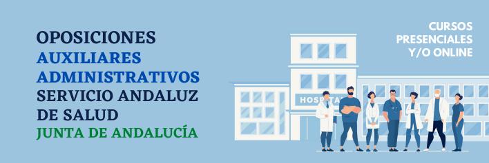 Oposiciones al SAS (Servicio Andaluz de Salud) - Auxiliares Administrativos