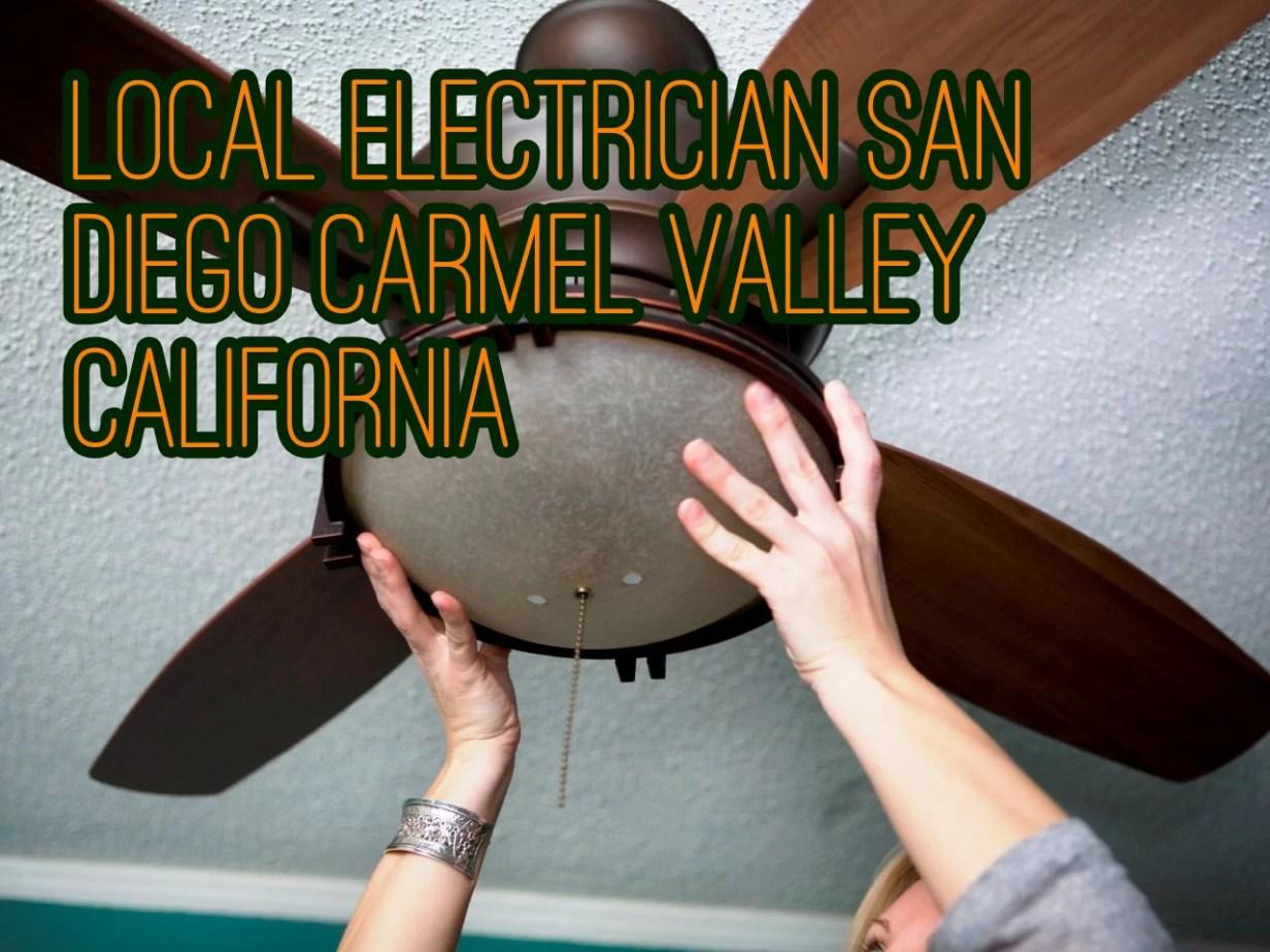 LOCAL ELECTRICIAN SAN DIEGO CARMEL VALLEY CALIFORNIA