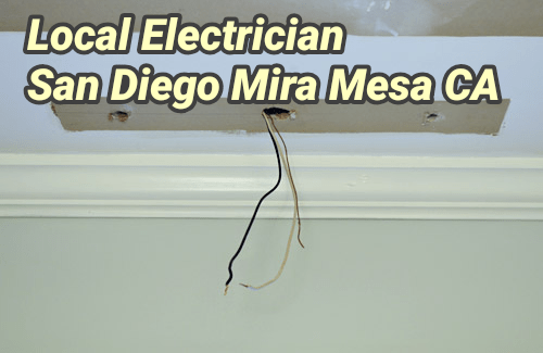 Local Electrician San Diego Mira Mesa CA