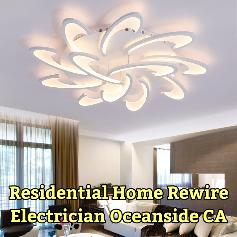 Residential Home Rewire Electrician Oceanside CA