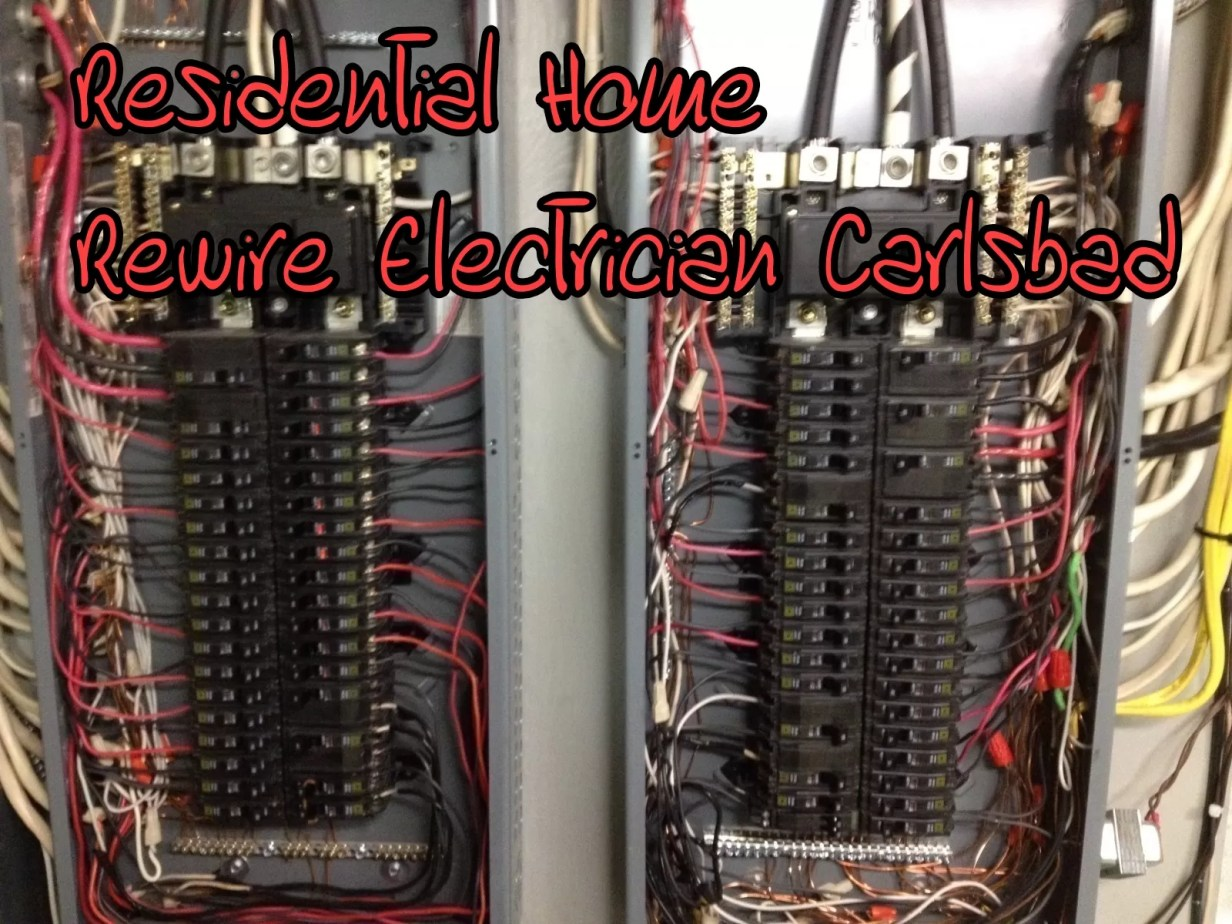 Residential Home Rewire Electrician Carlsbad