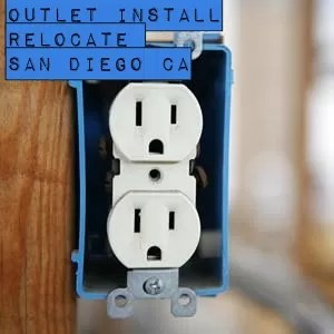 Outlet Install Relocate San Diego CA