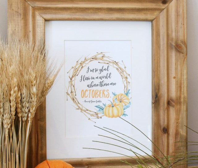 Im So Happy I Live In A World With Octobers Fall Printables