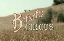 The Butterfly Circus Short Film