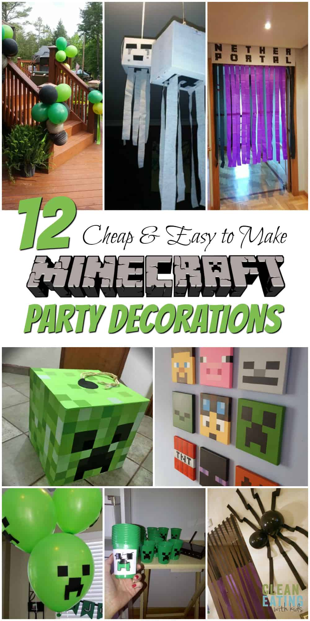How To Host A Cheap Minecraft Birthday Party With Printables Step By Step Party Planner Clean Eating With Kids
