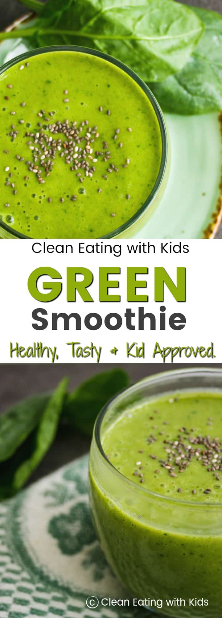 A Green Smoothie that the kids will actually drink! #greensmoothie #vegan #cleaneating #cleaneatingwithkids