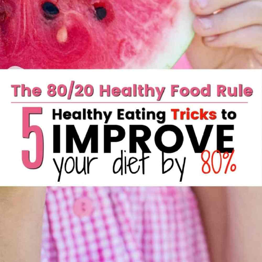 5 Easy Things to Change to Improve your family's diet by 80%
