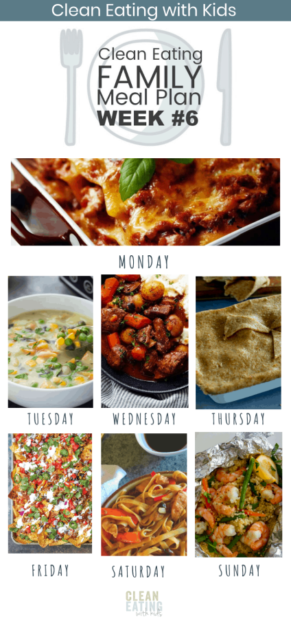 Clean Eating with Kids Meal Plan #6 - Fast and Easy is the focus of this week's family meal plan. #cleaneating #cleaneatingmealplan #cleaneatingrecipes #weeklymealplan