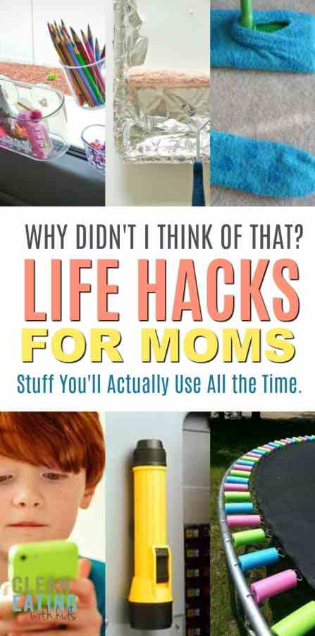 Why Didn't I think of this? 10 Life Hacks for Mom you're going to wish you knew yesterday!