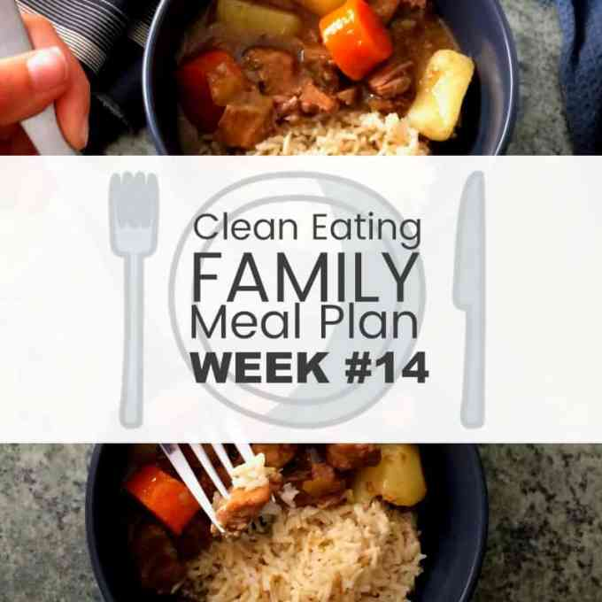 7 Day Clean Eating Family Meal Plan #14