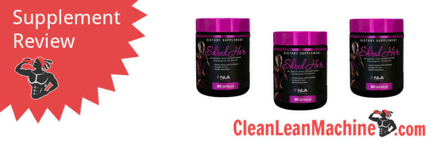 shred her review, shred her, female fat burner, shred her female fat burner review, best female fat burner