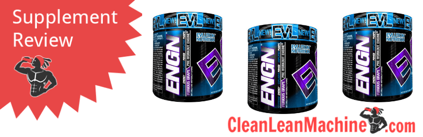 EVLution Nutrition ENGN Pre Workout Review