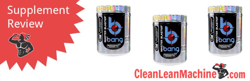VPX Bang Pre Workout Master Blaster Review