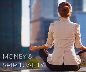 Money & Spirituality- Clear Sky Center