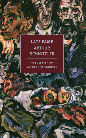LATE FAME, a novella by Arthur Schnitzler, reviewed by Robert Sorrell