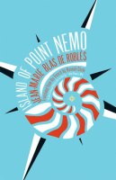 ISLAND OF POINT NEMO, a novel by Jean-Marie Blas de Roblès, reviewed by Rachel R. Taube