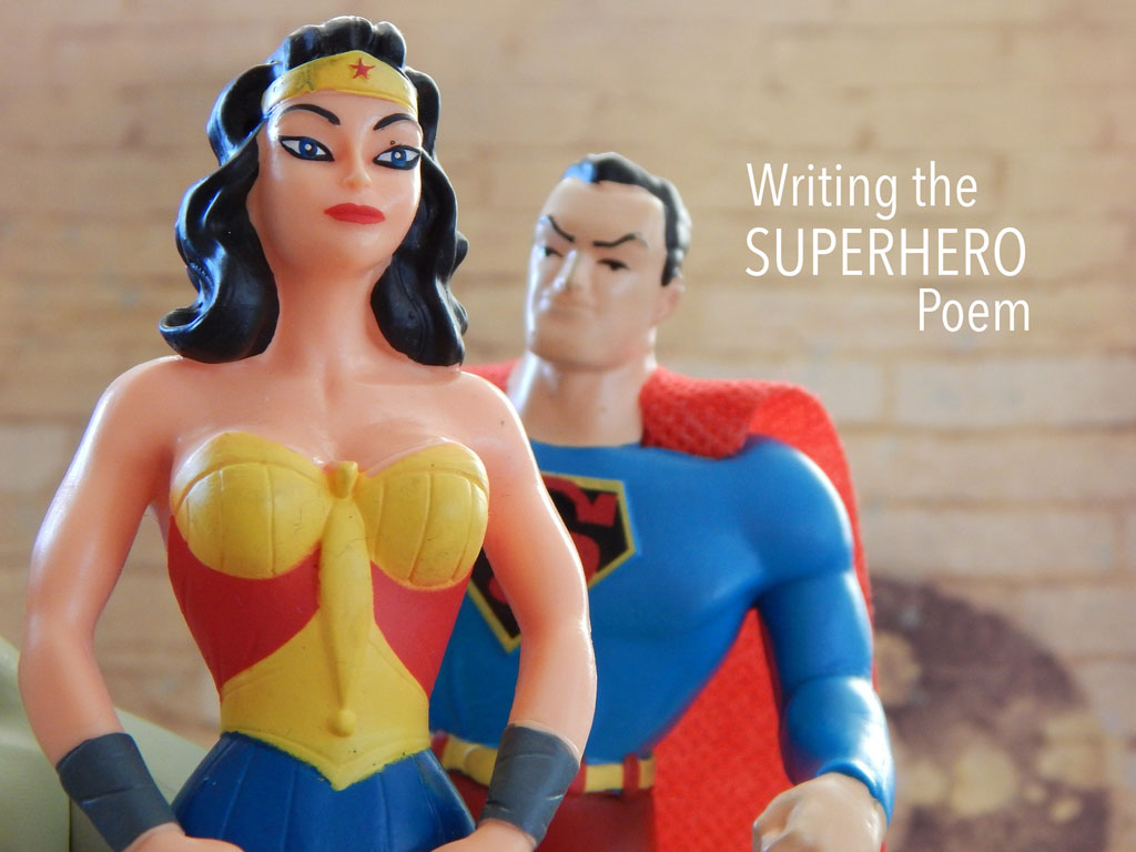 WRITING THE SUPERHERO POEM, a craft essay by Lynn Levin