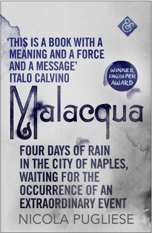 MALACQUA, a novel by Nicola Pugliese, reviewed by Robert Sorrell