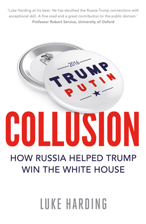 COLLUSION: SECRET MEETINGS, DIRTY MONEY, AND HOW RUSSIA HELPED DONALD TRUMP WIN, nonfiction by Luke Harding, reviewed by Susan Sheu
