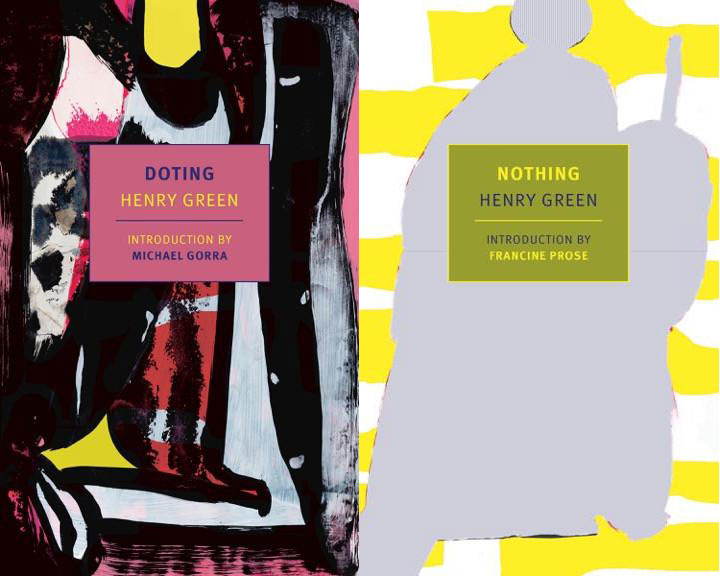 NOTHING and DOTING, two novels by Henry Green, reviewed by Melanie Erspamer