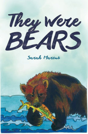 THEY WERE BEARS, poems by Sarah Marcus, reviewed by Nathan O. Ferguson