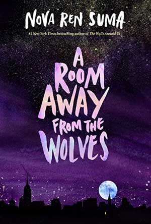 A ROOM AWAY FROM THE WOLVES, a young adult novel by Nova Ren Suma, reviewed by Rachel Hertzberg