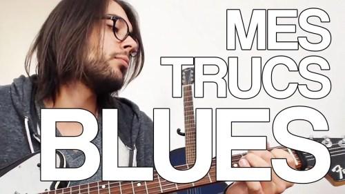 Mes trucs blues + riff et impro