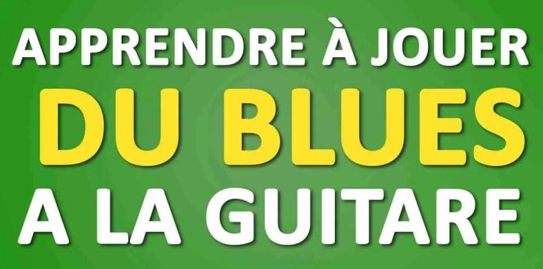 apprendre à jouer du blues à la guitare